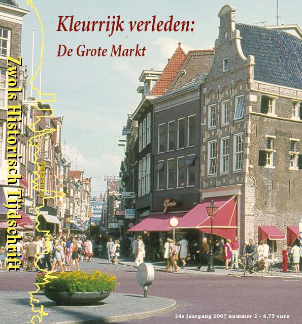 2801294987e Zwolse Historisch Tijdschrift 2007, Aflevering 2